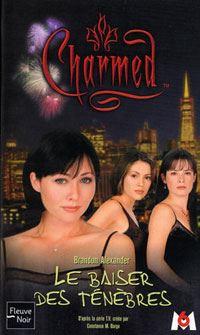 Charmed : Le baiser des ténèbres [#2 - 2002]