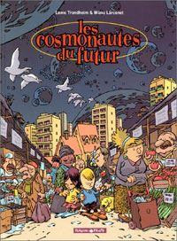 Les cosmonautes du futur