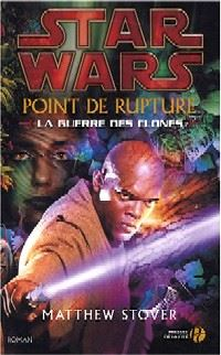 Star Wars : Point de Rupture [2004]