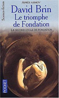 Le triomphe de Fondation [2000]