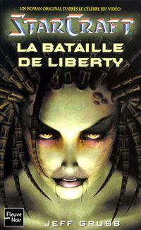 Starcraft : La bataille de Liberty #1 [2003]