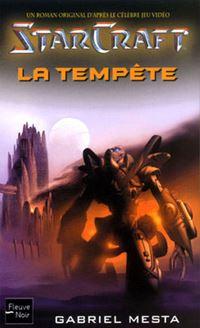 Starcraft : La Tempête #2 [2003]