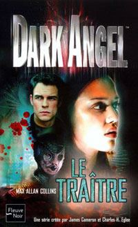 Dark Angel : Le traître [#2 - 2003]