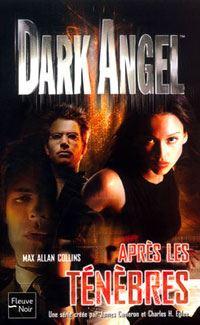 Dark Angel : Après les ténèbres #3 [2003]