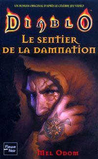 Diablo : Le Sentier de la damnation [#2 - 2003]