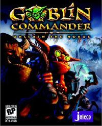 Goblin Commander : Unleash The Horde [2004]