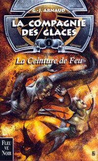 La Compagnie des Glaces : Nouvelle Epoque : La Ceinture de Feu #1 [2001]