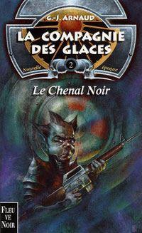 La Compagnie des Glaces : Nouvelle Epoque : Le Chenal noir [#2 - 2001]