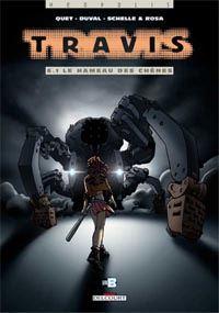 Travis : Vitruvia : Le Hameau des chênes #6 [2004]