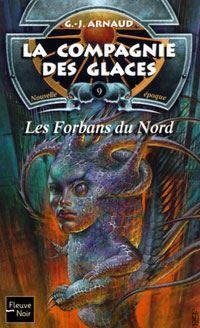 La Compagnie des Glaces : Nouvelle Epoque : Les Forbans du Nord #9 [2002]