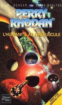 Perry Rhodan : L'Humanité au crépuscule #188 [2004]