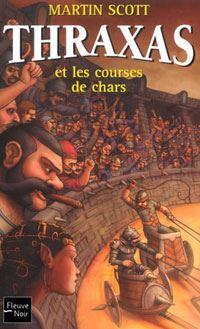 Thraxas et les courses de chars [#3 - 2002]