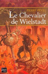 Le Chevalier de Wielstadt #3 [2004]