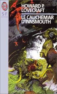 Le cauchemar d'Innsmouth [2002]