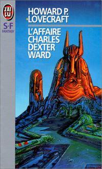 L'Affaire Charles Dexter Ward [1956]