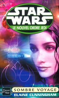 Star Wars : Le Nouvel Ordre Jedi : Sombre Voyage [Tome 10 - 2003]