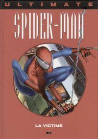 Spider-Man : Ultimate Spiderman HC : La Victime [#1 - 2002]