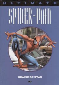 Spider-Man : Ultimate Spiderman HC : Graine de Star #2 [2002]