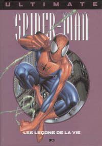Spider-Man : Ultimate Spiderman HC : Les Lecons de la Vie #3 [2002]