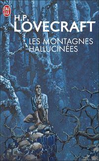 Les Montagnes hallucinées [1999]