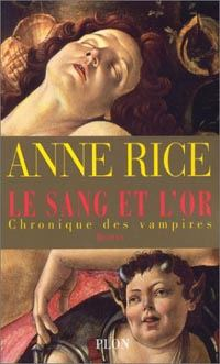 Chronique des Vampires : Le Sang et l'Or [#8 - 2003]