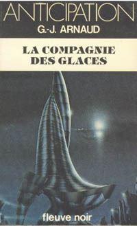 La Compagnie des Glaces [#1 - 1980]