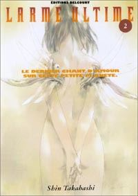 Larme Ultime Tome 2 [2003]
