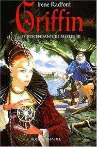 Légendes arthuriennes : Les descendants de Merlin : Griffin #3 [2004]
