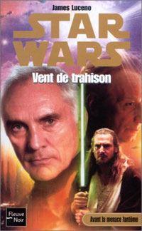 Star Wars : Vent de trahison [2002]
