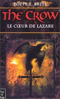 The Crow : Le Coeur de Lazare #2 [2000]