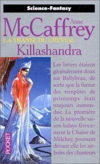 La Transe du Crystal : Killashandra #2 [1995]