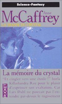 La Transe du Crystal : La Mémoire du Crystal #3 [1995]