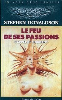 L'Appel de Mordant : Le Feu de ses Passions #3 [1992]