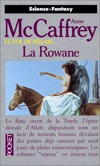 Le Vol de Pégase : La Rowane #3 [1993]