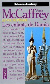 Le Vol de Pégase : Les Enfants de Damia #5 [1996]