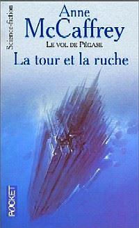 Le Vol de Pégase : La Tour et la Ruche [#7 - 2001]