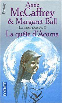 La Petite Licorne : La Quête d'Acorna [#2 - 2002]