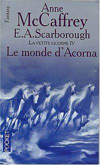 La Petite Licorne : Le Monde d'Acorna #4 [2003]
