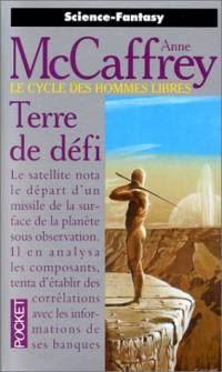 Le Cycle des Hommes Libres : Terre de Défi #2 [2000]