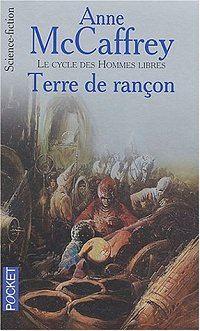 Le Cycle des Hommes Libres : Terre de Rançon [#4 - 2004]