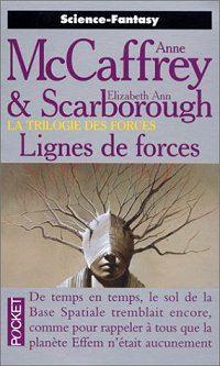 La Trilogie des Forces : Lignes de Forces #2 [1997]