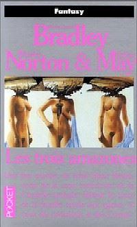Le Cycle du Trillium : Les Trois Amazones #1 [1992]