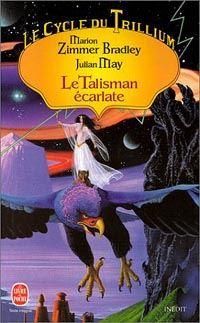 Le Cycle du Trillium : le Talisman Ecarlate #2 [1998]