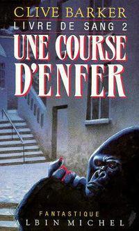 Les Livres de Sang : Une Course d'enfer #2 [1988]