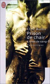 Les Livres de Sang : Prison de chair [#5 - 1991]