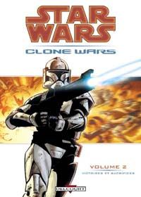 Star Wars Clone Wars : Victoires & Sacrifices #2 [2004]