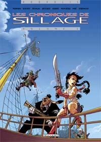Chroniques de Sillage : Les Chroniques Sillage #1 [2004]