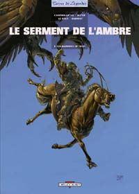 Le Serment de l'ambre : Les Barbares de Deïre [#3 - 2002]