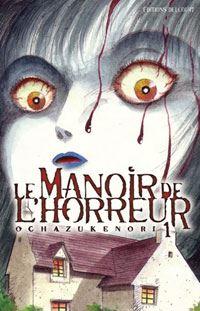 Le Manoir de l'horreur [#1 - 2004]