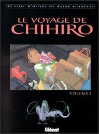 Le Voyage de Chihiro [#1 - 2002]